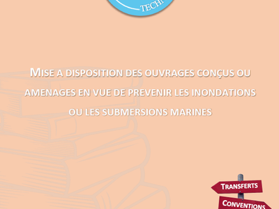 Guide France Digues : Mise à disposition d'ouvrages - Transferts et Conventions